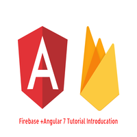 Google Firebase with angular 7-8 tutorial for beginners (introduction and tutorial syllabus)