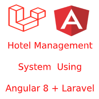 Angular Projects For Beginners With Laravel | Hotel Management System project with angular 8 and Laravel