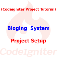 Codeigniter Project Tutorial in Hindi - Blogging System in PHP (codeigniter project tutorial with ajax)