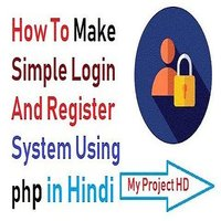 Login and Registration System in php and mysql in Hindi